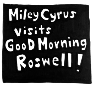 MileyRoswell1-1