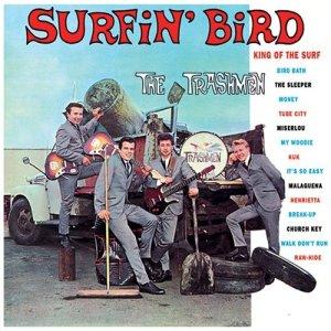 THE TRASHMEN - SURFIN`BIRD